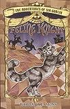 The Adventures of Sir Goblin, the Feline Knight, Barbara E. Moss, 1882190033