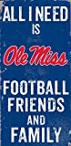NCAA Ole Miss Rebels 6'' x 12'' All I Need is Football, Friends, and Family Wood Sign