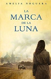 La marca de la luna par Noguera Gutiérrez