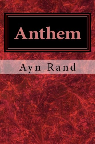 an analysis of the topic of the novella anthem by ayn rand