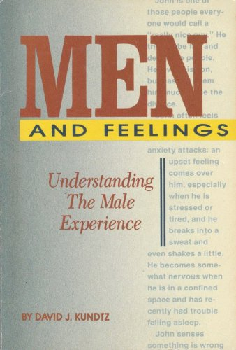 Men and Feelings Understanding the Male Experience