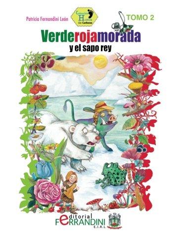 Read Online Verderojamorada y el sapo rey (Spanish Edition) pdf