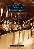 Detroit's Paradise Valley, Ernest Borden, 0738531553