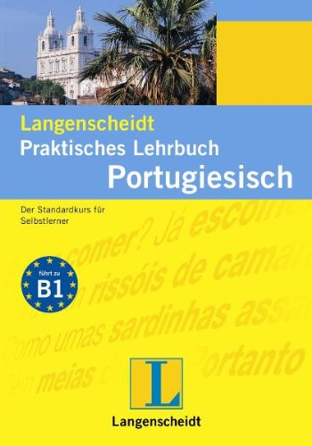 Langenscheidt Praktisches Lehrbuch Portugiesisch  Der Standardkurs Für Selbstlerner