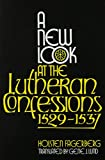 A New Look at the Lutheran Confession