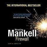 Firewall: An Inspector Wallander Mystery
