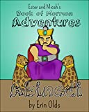 Abinadi (Ester and Micah's Book of Mormon Adventures 2)