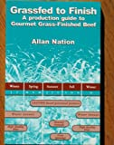 Grassfed to Finish, Allan Nation, 0972159711