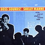 Boss Sounds - Live at Shelly's Manne-Hole