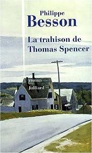 """Afficher """"La trahison de Thomas Spencer"""""""