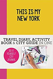 This is my paris do it yourself city journal petra de hamer anne this is my new york do it yourself city journal solutioingenieria Image collections
