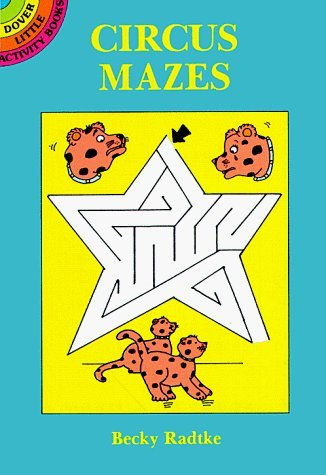 Circus Mazes (Dover Little Activity Books Paper Dolls) by Becky J. Radtke (1995-06-05) Circus Paper Doll