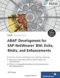ABAP Development for SAP NetWeaver BW : Exits, BAdls, and Enhancements, Herzog, Dirk, 1592294243