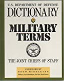 Dictionary of Military Terms, Joint Chiefs of Staff Us Armed Forces, 0132105012