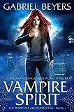 Vampire Spirit: A Jerusa Phoenix Supernatural Thriller (The Perpetual Creatures Saga Book 1)