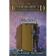 The Underground: Second Edition