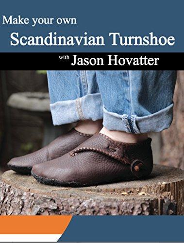 Make your own Scandinavian Turnshoe with Jason Hovatter
