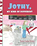 Jothy, My Kind of Different, Sara Kehs, 1495291723