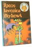Space Invasion Skyhawk (Adventures of Major Tom)