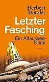Letzter Fasching: Ein Altaussee-Krimi (HAYMON TASCHENBUCH)