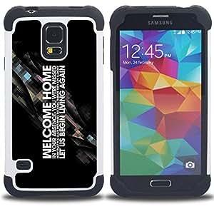 BullDog Case - FOR/Samsung Galaxy S5 I9600 G9009 G9008V / - / Welcome Home Deep Message /- H??brido Heavy Duty caja del tel??fono protector din??mico - silicona suave