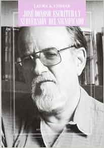 Jose Donoso, escritura y subversion del significado