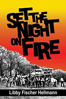 Set the Night on Fire by [Hellmann, Libby Fischer]
