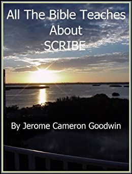 SCRIBE - All The Bible Teaches About