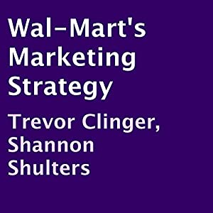 Wal-Mart's Marketing Strategy Audiobook