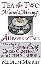 Tea for Two: Muriel's Message