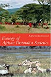 img - for Ecology of African Pastoralist Societies book / textbook / text book