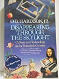 Disappearing Through the Skylight, O. B. Hardison, 014011582X