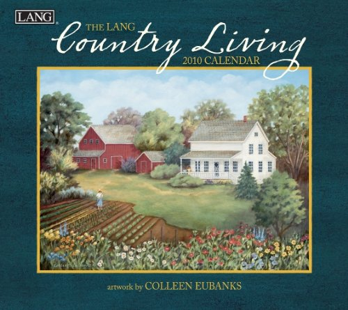 Country Living 2010 Wall Calendar (Living 2010 Calendar)