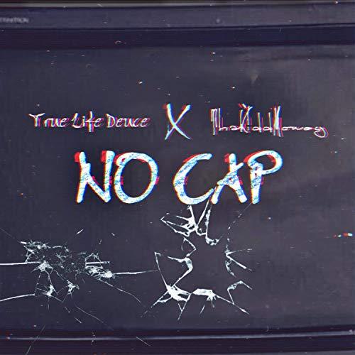 (No Cap (feat. ThaKiddMoney) [Explicit])