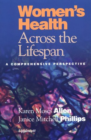 Women's Health Across the Lifespan: A Comprehensive Perspective