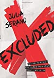 Excluded: Making Feminist and Queer Movements More Inclusive by Serano. Julia ( 2013 ) Paperback