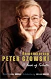 Remembering Peter Gzowski, 1934-2002, , 0771076002