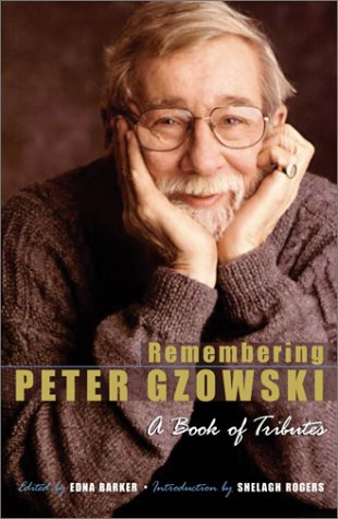 Remembering Peter Gzowski: A Book of Tributes PDF