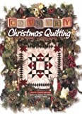 img - for Country Christmas Quilting book / textbook / text book