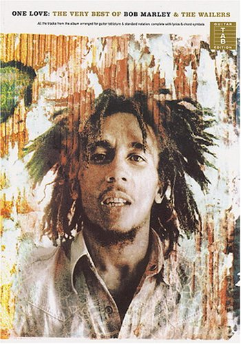 Read Online One Love: The Very Best Of Bob Marley And The Wailers TAB ebook