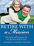 Product review for Retire with a Mission: Planning and Purpose for the Second Half of Life