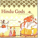 img - for Hindu Gods: The Spirit of the Divine (Evergreen Series) book / textbook / text book