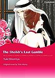 THE SHEIKH'S LAST GAMBLE (Harlequin comics)
