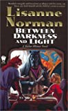 img - for Between Darkness and Light (Sholan Alliance) book / textbook / text book
