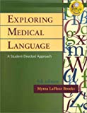 Exploring Medical Language, Brooks, Myrna LaFluer, 0323018181