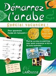 Démarrez l'arabe, spécial vacances par Dominique Chevalier