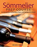 The Sommelier Prep Course 9780470283189