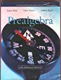 Prealgebra: With Additional Material (Custom Edition for Baker College), Jamie Blair, John Tobey, Jeffrey Slater, 0536482357