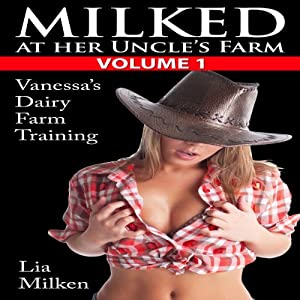 Milked at Her Uncle's Farm, Volume One Audiobook