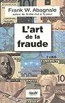 L'art de la fraude par Abagnale